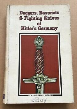 WWII WW2 German Daggers & Fighting Knives Of Hitlers Germany Angolia Signed Book
